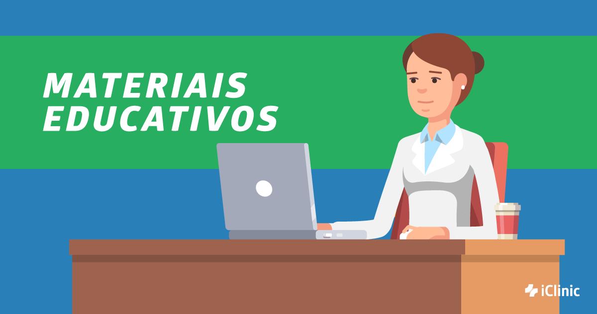 Materiais Educativos iClinic